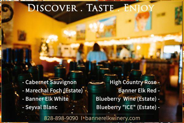 Discover. Taste. Enjoy.   Banner Elk Winery wines